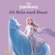 Disney Die Eiskönigin 2 - Bilderbuch mit Glitzer: The Journey Home