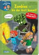 LESEMAUS zum Lesenlernen Stufe 2: Lesenlernen mit Spaß - Minecraft Band 1: Zombies, bis der Arzt kommt